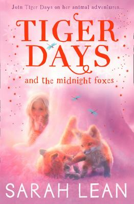 The Midnight Foxes (Tiger Days #2 )