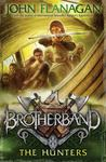 The Hunters (Brotherband #3)