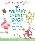 The World's Laziest Duck and Other Amazing Records