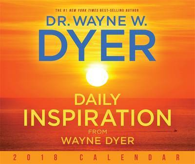 Daily Inspiration from Wayne Dyer 2018 Calendar
