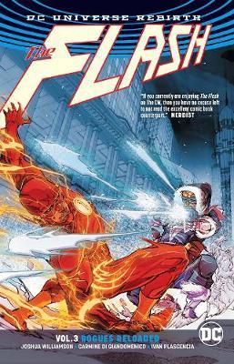 The Flash Vol. 3: Rogues Reloaded - (DC Universe Rebirth)