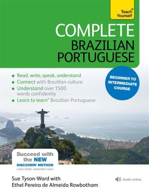 Teach Yourself Complete Brazilian Portuguese : Beginner to Intermediate Course Book + CD (New edition)