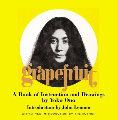 Grapefruit Book of Instructions and Drawings by Yoko Ono