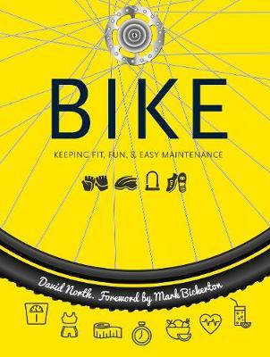Bike: Fitness, Fun & Easy Maintenance (Spiral Bound)