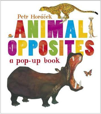 Animal Opposites: A Pop-Up Book