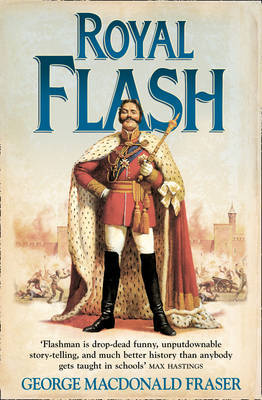 Royal Flash (The Flashman Papers #2)