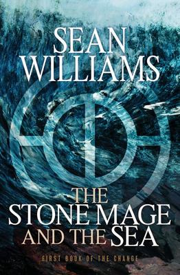 The Stone Mage and the Sea : The Change #1