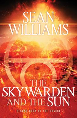 The Skywarden and the Sun : The Change #2