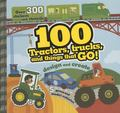 100 Tractors, Trucks, and Things That Go! : Design and Create