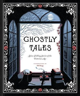 Ghostly Tales : Spine-chilling Stories of the Victorian Age