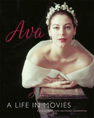 Ava Gardner : A Life in Movies