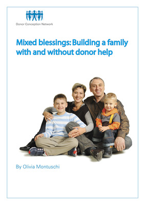 Mixed Blessings: Building a family with and without donor help