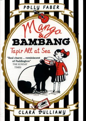 Tapir All at Sea (Mango & Bambang #2 PB)