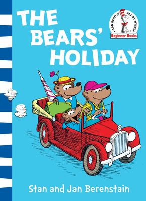 The Bears' Holiday (The Berenstain Bears)