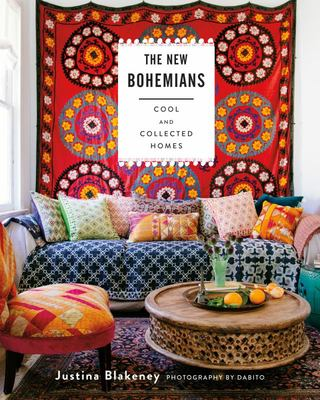 The New Bohemians Cool and Collected Homes