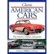 Classic American Cars: The History, Origins and Greats