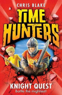 Knight Quest (Time Hunters #2)