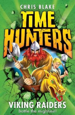 Viking Raiders (Time Hunters #3)