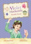 Violet Mackerel's Possible Friend (#5 HB)