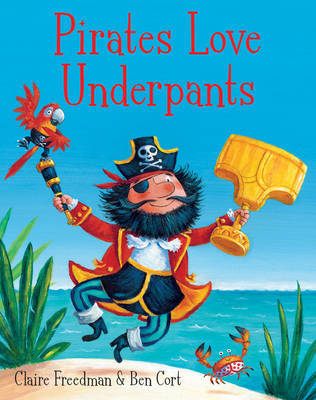 Pirates Love Underpants (board book)
