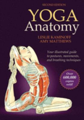 Yoga Anatomy - 2nd Edition