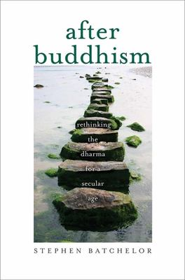 After Buddhism - Rethinking Dharma ...