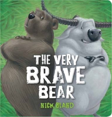 The Very Brave Bear (Board Book)