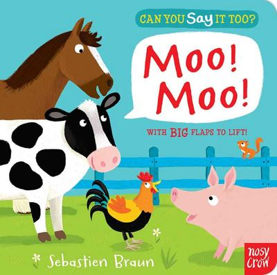 Moo! Moo! Can You Say It Too?