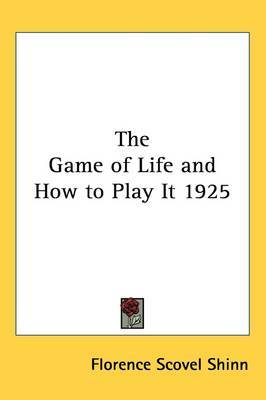 The Game of Life and How to Play It 1925