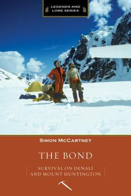 The Bond: Survival and Denali and Mount Huntington