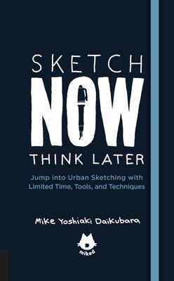 Sketch Now, Think Later: Jump Right into Sketching with Limited Time, Tools, and Techniques