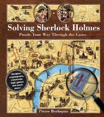 Solving Sherlock Holmes Puzzle Your Way Through the Cases