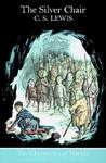 The Silver Chair (The Chronicles of Narnia #6 Colour Plate Edition)