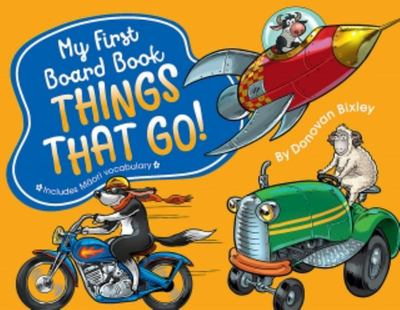 Things That Go! (My First Board Book)