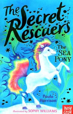 The Sea Pony (The Secret Rescuers #6)