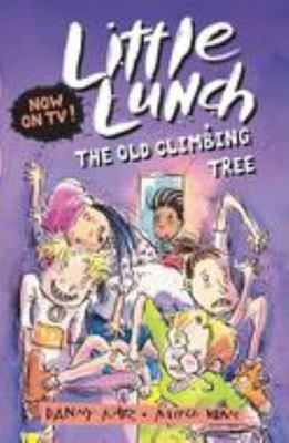 The Old Climbing Tree (Little Lunch #5)
