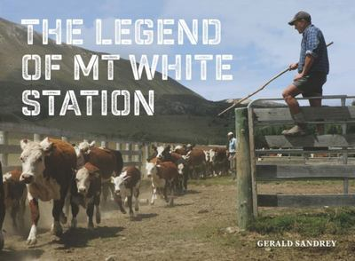 The Legend of Mt White Station