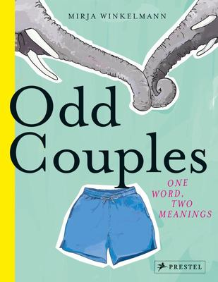 Odd Couples: One Word, Two Meanings