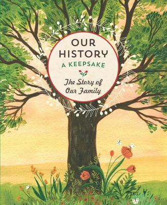 Our History: The Story of Our Family