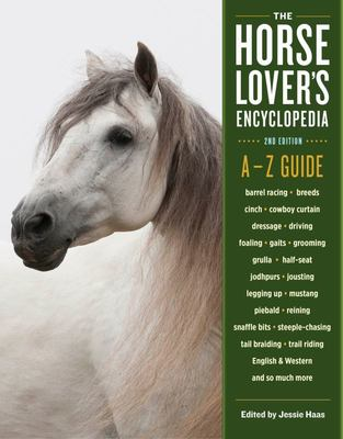 Horse Lovers Encyclopedia, The