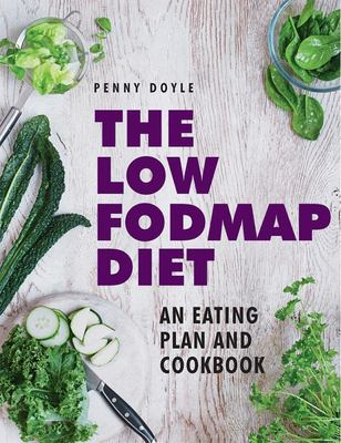 The Low Fodmap Diet Cookbook