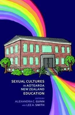 Sexual Cultures in Aotearoa NZ Education