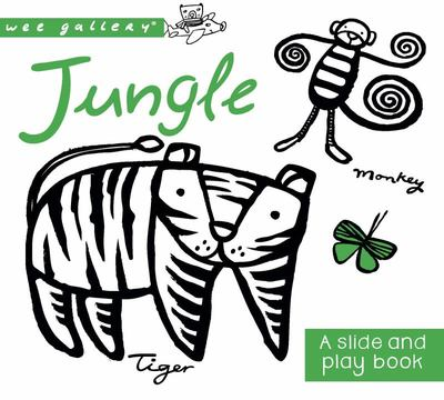 Jungle: A Slide & Play Book (Wee Gallery)
