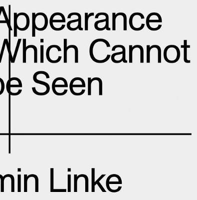 Armin Linke - The Appearance of That Which Cannot be Seen