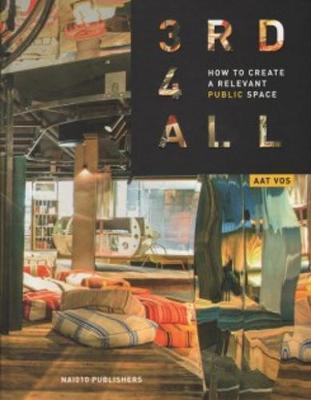 3rd4all - How to Create A Relevant Public Space