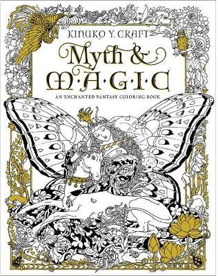Myth & Magic - Coloring Book: An Enchanted Fantasy Coloring Book