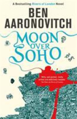 Moon Over Soho (PC Peter Grant #2)
