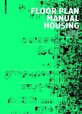 Floor Plan Manual Housing: Fifth, Revised and Expanded Edition [PB]