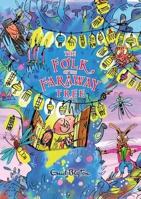 The Folk of the Faraway Tree (Faraway Tree #3) Deluxe HB
