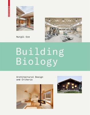 Building Biology - Architectural Design and Criteria